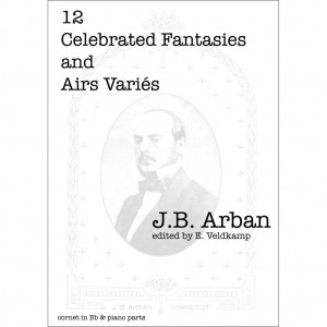 Arban - 12 Celebrated Fantasies