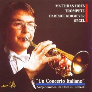 Matthias Hoefs - Un Concerto Italiano