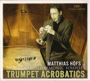 Matthias Hofs - Trumpet acrobatics