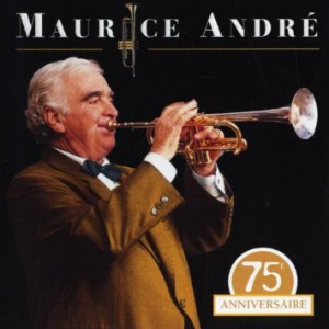 Maurice Andre - 75 Anniversaire