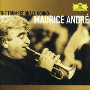 Maurice Andre - The TRumpet Shall Sound